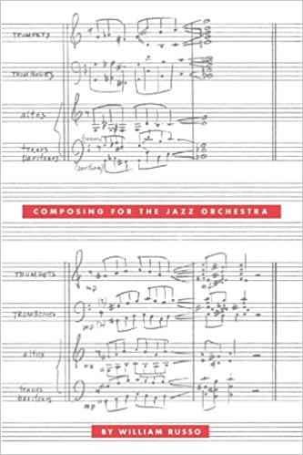 Composing for the Jazz Orchestra: William Russo: 9780226732091