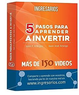 INGRESARIOS: 5 Pasos para aprender a Invertir en Bolsa: El libro y la red social que revolucionan la mente! (Spanish Edition) by [VILLEGAS, JUAN FERNANDO, ARANGO, JUAN JOSE]