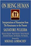 On Being Human : Interpretations of Humanism from the Renaissance to the Present, Puledda, Salvatore, 1878977180