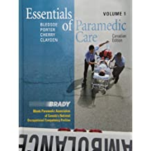 Essentials of Paramedic Care - Canadian Edition, Volume I and Volume II PKG