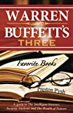 img - for Warren Buffett's 3 Favorite Books: A guide to The Intelligent Investor, Security Analysis, and The Wealth of Nations book / textbook / text book