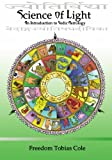 Science of Light: An Introduction to Vedic Astrology