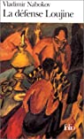 La Défense Loujine par Nabokov