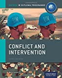 Conflict and Intervention: IB History Course Book: Oxford IB Diploma Program