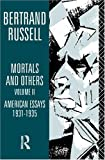 Mortals and Others, Bertrand Russell, 0415178673