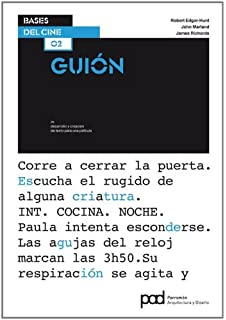 guion / script: bases del cine / foundations of cinema (Spanish Edition)
