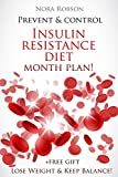 Prevent & Control: Insulin resistance diet 1-month plan! Lose Weight & Keep Your Balance!