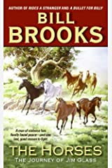 The Horses: The Journey of Jim Glass Kindle Edition