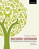 img - for Second Opinion: An Introduction to Health Sociology - Fourth Edition book / textbook / text book
