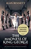 The Madness of King George: The Complete and Unabridged Screenplay