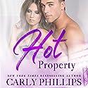 Hot Property: Hot Zone, Book 4 Hörbuch von Carly Phillips Gesprochen von: Sophie Eastlake