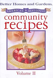 Better Home and Gardens Americas Best Loved Community Recipes