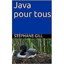 Java pour tous (French Edition)
