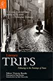 img - for Literary Trips: Following in the Footsteps of Fame book / textbook / text book