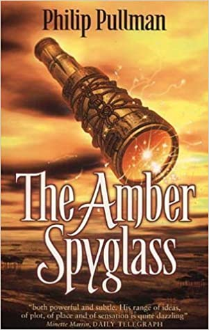 The Amber Spyglass — Philip Pullman