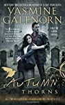 Whisper Hollow, tome 1 : Autumn Thorns par Galenorn