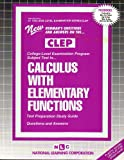 Calculus with Elementary Functions (Introductory Calculus), Rudman, Jack, 0837353211