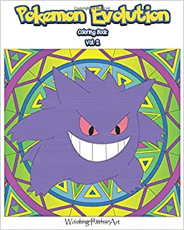 Pokemon Evolution Coloring Book 62 Pokemon Coloring Pages With Detailed Backgrounds For Children And Teens Amazon De Winding Paths Art Fremdsprachige Bucher