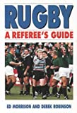 img - for Rugby: A Referee's Guide book / textbook / text book