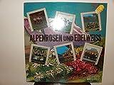 Alpenrosen und Edelweiss