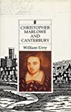 Christopher Marlowe and Canterbury, William Urry, 0571145663