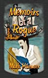 Memoirs of a Rogue, Mark Haeuser, 0972851380