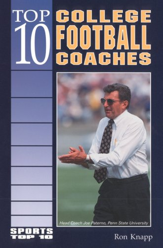 Top 10 College Football Coaches (Sports Top 10)