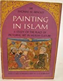 img - for Painting in Islam book / textbook / text book