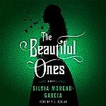 The Beautiful Ones: A Novel | Silvia Moreno-Garcia