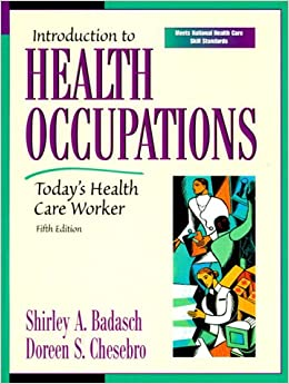 Introduction to Health Occupations: Today's Health Care Worker