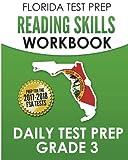 FLORIDA TEST PREP Reading Skills Workbook Daily Test Prep Grade 3: Preparation for the Florida Standards Assessments (FSA)