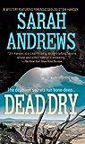 Dead Dry, Sarah Andrews, 0312937369