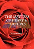 The Matter of Hearts and Cultures, Siddiq Khawaja, 1441572244