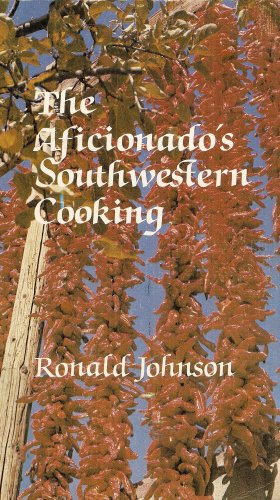 The Aficionados Southwestern Cooking, 1968 Edition