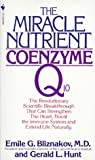 The Miracle Nutrient, Emile G. Bliznakov and Gerry Hunt, 0553262335