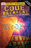 Code Breakers, Miranada McQuitty and Simon Adams, 0789485303