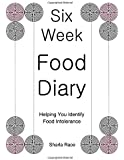 Six Week Food Diary: Helping You Identify Food Intolerance