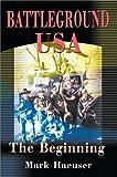 Battleground U. S. A., Mark Haeuser, 0595001491
