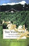 The Vineyard, Louisa Thomas Hargrave, 0670032212