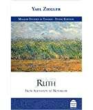 Ruth: From Alienation to Monarchy (Maggid Studies in Tanakh)
