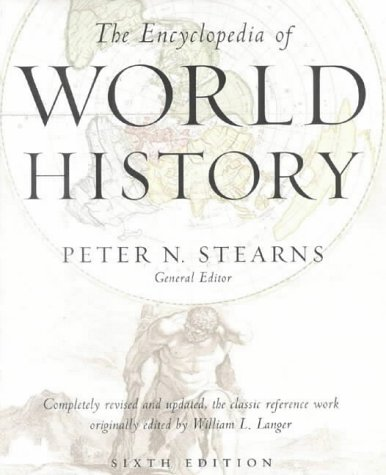 The Encyclopedia of World History : Ancient, Medieval and