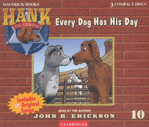 Every Dog Has His Day (Hank the Cowdog) by Brand: Maverick Books (TX)