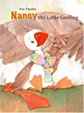 Nancy, the Little Gosling, Eve Tharlet, 0698400089