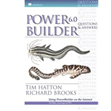 Powerbuilder 6.0 Questions and Answers: An in-Depth Guide to Using This Popular Computer Language by Tim Hatton (1998-07-17)