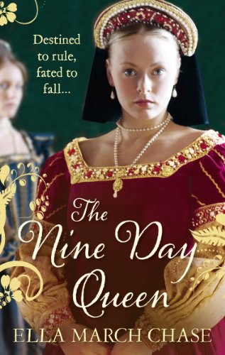 The Nine Day Queen: Tudor Historical Fiction (A Maids For Crown Three)