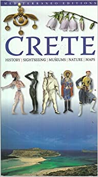 CRETE: History - Sightseing - Museums - Nature - Maps