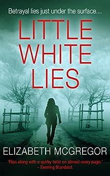 Little White Lies by [McGregor, Elizabeth]