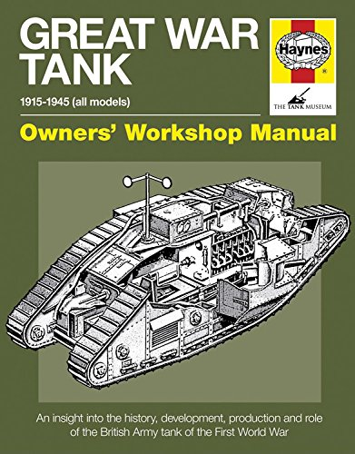 (Great War Tank: 1915-1945 (all models) (Owners' Workshop Manual))