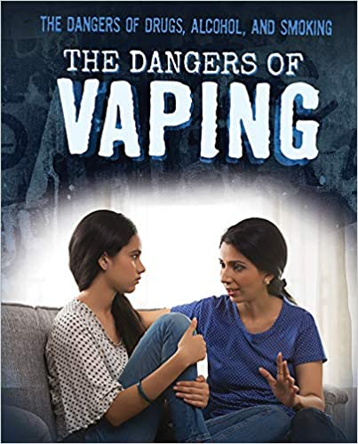 The Dangers of Vaping Lisa Idzikowski