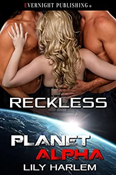 Reckless (Planet Alpha Book 0) by [Harlem, Lily]